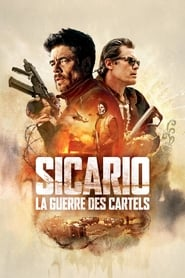 Sicario, La Guerre des cartels streaming vf