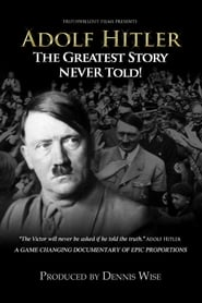 Image for movie Adolf Hitler: The Greatest Story Never Told (2013)