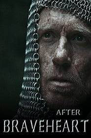 After Braveheart (2015)