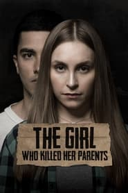The Girl Who Killed Her Parents (2021)