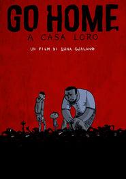 Go Home - A Casa Loro Poster