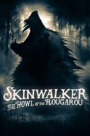 Skinwalker: The Howl of the Rougarou (2021)