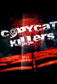 CopyCat Killers (2016)