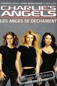 Charlie's Angels : Les Anges se Déchaînent streaming vf