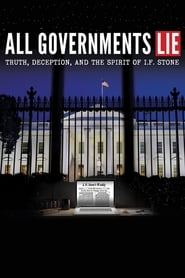image for movie All Governments Lie: Truth, Deception, and the Spirit of I.F. Stone (2016)