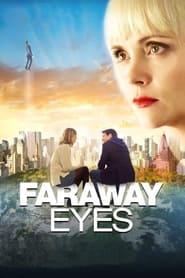 Faraway Eyes (2021)