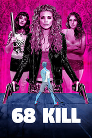 68 Kill streaming vf