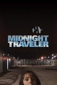 Midnight Traveler streaming vf