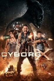 Cyborg X Película Completa HD 720p [MEGA] [LATINO] 2016