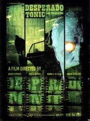 Desperado Tonic (2004)