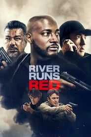 River Runs Red streaming vf