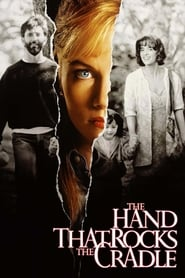 The Hand that Rocks the Cradle streaming vf