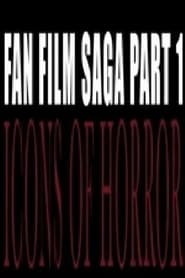 Fan Film Saga Pt 1; Icons of Horror Full online