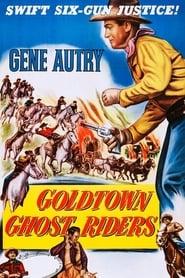 Goldtown Ghost Riders (1953)
