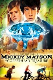 The Adventures of Mickey Matson and the Copperhead Conspiracy (2012)