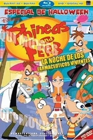 Phineas and Ferb night of the living pharmasists Full online