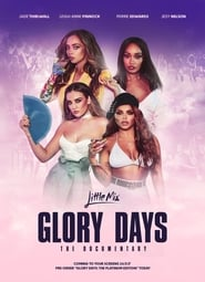 Little Mix: Glory Days Full online