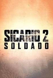 Sicario 2 : Soldado streaming vf