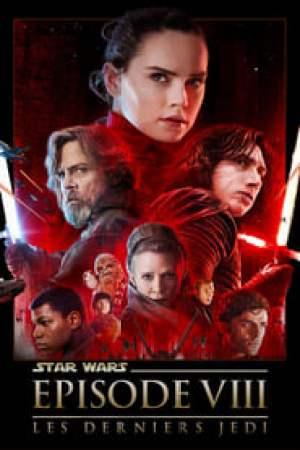 Star Wars: Les Derniers Jedi streaming vf