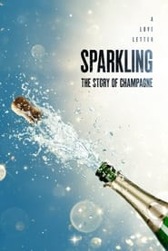 Sparkling: The Story Of Champagne (2021)
