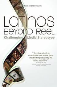 Latinos Beyond Reel (2013)