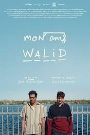 Mon ami Walid streaming vf