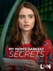 My Mom's Darkest Secrets (2021)