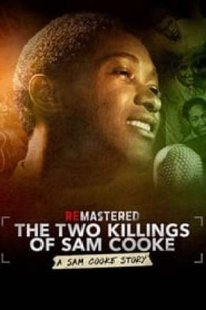 ReMastered: The Two Killings of Sam Cooke streaming vf