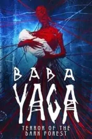 Baba Yaga: Terror of the Dark Forest Full online