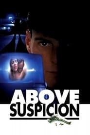 Above Suspicion streaming vf