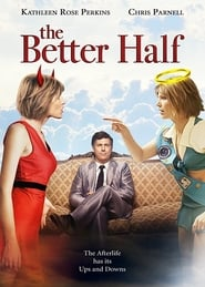 The Better Half movie full