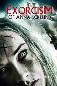 The Exorcism of Anna Ecklund (2016)
