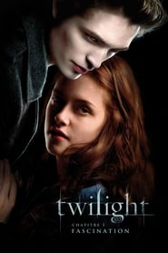 Twilight, chapitre 1 : Fascination streaming vf