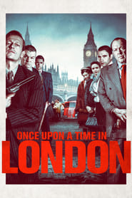 Once Upon a Time in London streaming vf