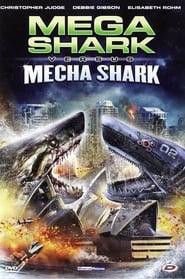 Mega Shark Vs. Mecha Shark streaming vf