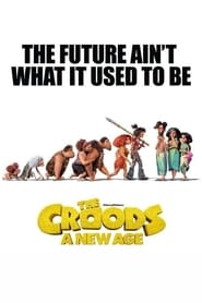 The Croods: A New Age streaming vf
