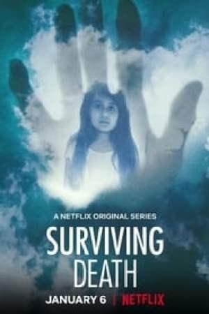Surviving Death Full online