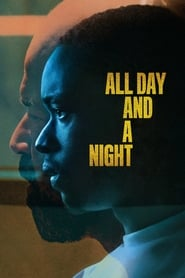 All Day and a Night streaming vf