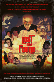 Lost & Found: The True Hollywood Story of Silver Screen Cinema Pictures International Full online