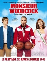 Monsieur Woodcock streaming vf