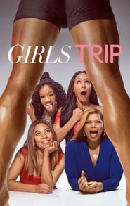 Streaming Movie Girls Trip (2017) Online