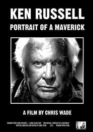 Ken Russell: Portrait of a Maverick (2019)