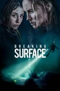 Breaking Surface streaming vf