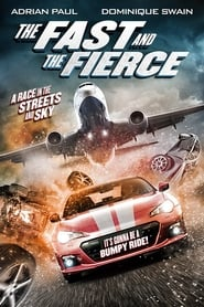 The Fast and the Fierce streaming vf