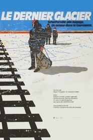 The Last Glacier (1984)