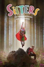 Sisters: The Summer We Found Our Superpowers (2020)