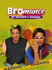 Bromance: My Brother's Romance (2013)