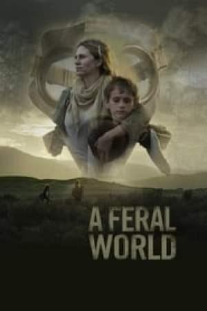 A Feral World streaming vf