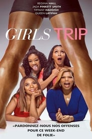 Girls Trip streaming vf