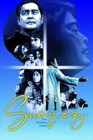Suarez: The Healing Priest (2020)